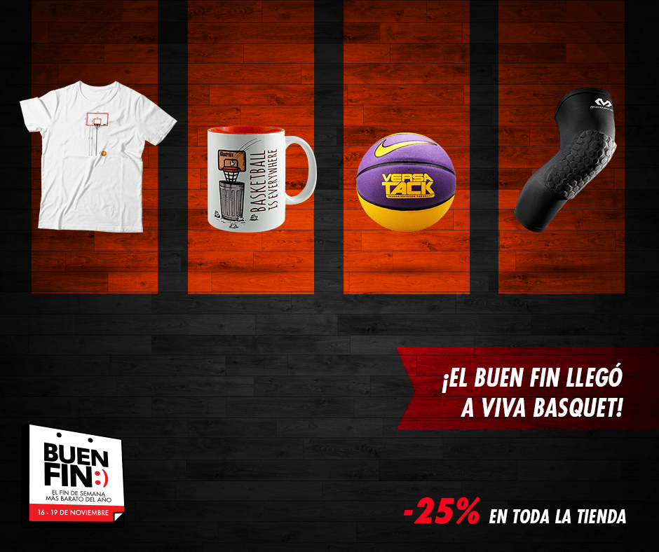 El Buen Fin llego a Viva Basquet. 25% de descuento en toda la tienda.