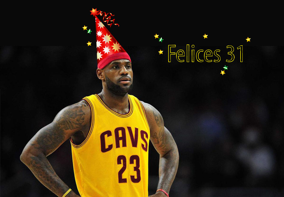 felices 31 años lebron james