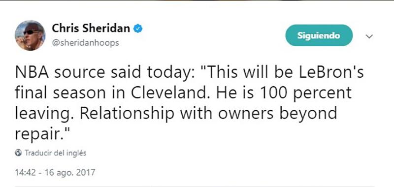 Chris Sheridan, quien a través de un mensaje de twitter comentó que una fuente de la NBA le dijo que ésta será la última temporada de LeBron en Cleveland
