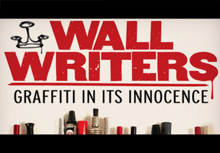 Wall Writers: Graffiti in its Innocence (Documental)