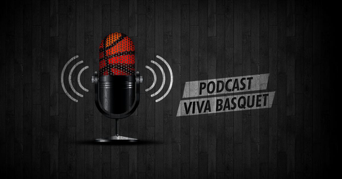 Viva Basquet regresa en forma de podcast