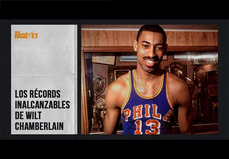 Los récords inalcanzables de Wilt Chamberlain