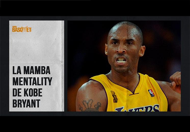 La Mamba Mentality de Kobe Bryant