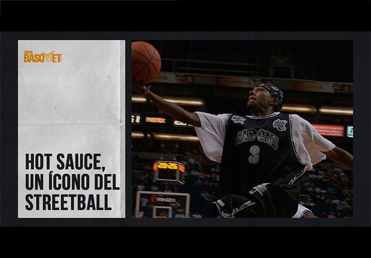 Hot Sauce, un ícono del streetball